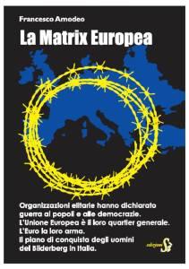 La Matrix Europea