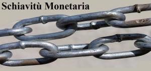schiavitù monetaria blogger