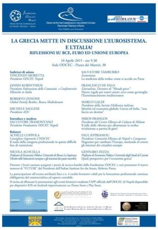 LA GRECIA METTE IN DISCUSSIONE L'EUROSISTEMA. E L'ITALIA